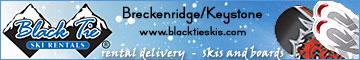 BLACK TIE SKI RENTALS OF BRECKENRIDGE