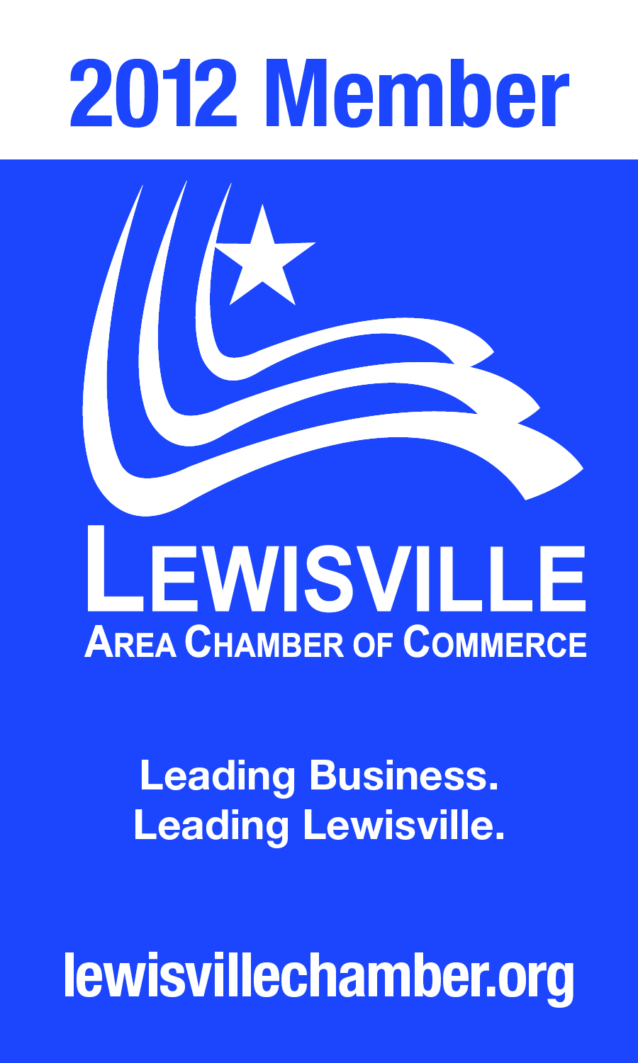 Proud Member of the Lewisville Area Chamber of Commerce