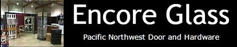 Encore Glass - Pacific Northwest Door & Hardware