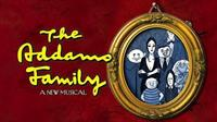 Addams Family The Musical (Coming October 2016)