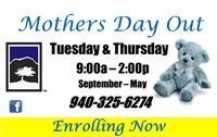 Mother's Day Out Tues & Thurs 9A-2P 940-325-6274