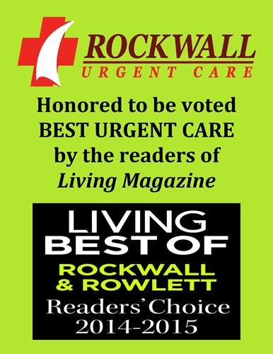 Every day, we try our hardest to live up to this honor. Thank you for voting us BEST URGENT CARE in Rockwall in 2014 and 2015.