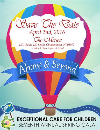 Exceptional Care for Children's Spring Gala will be April 2, 2016! Get your tickets today at www.exceptionalcare.org