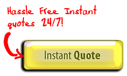 "Look for our ""Instant Quote"" button on our website!"
