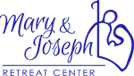 Mary & Joseph Retreat Center