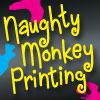 Naughty Monkey Printing