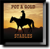 Pot A Gold Stables
