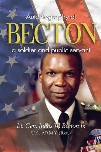 General Becton, an Autobiography of a Solder and public servant