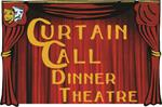 CURTAIN CALL DINNER THEATRE