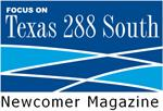Texas 288 South Newcomer Magazine