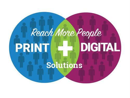 Reach More People with Print and Digital Solutions