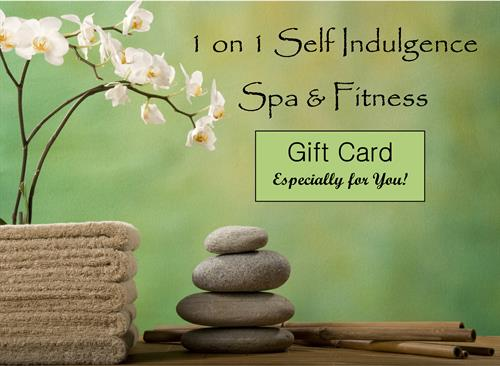 1 on 1 Self Indulgence Spa Gift Cards