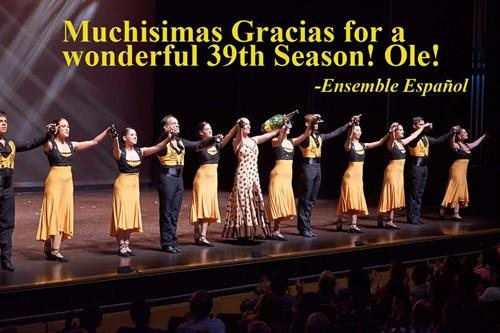 Thank you for a wonderful 39th anniversary season from all of us at the Ensemble Español! Photo by Dean Paul at the North Shore Center for the Performing Arts June 20, 2015.