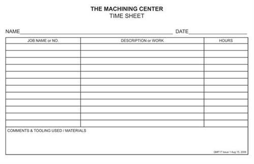 The Machining Center Time Sheet - design, printing