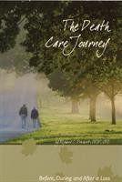 "Our first book - ""The Death Care Journey"" will empower readers to be among those educated consumers prepared to negotiate with death care professionals."
