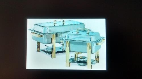 chafers, rent them out and use them for our catering