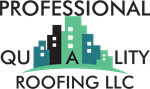 Professional Quality Roofing LLC