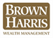 Brown Harris Wealth Management
