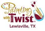Painting with a Twist - Lewisville