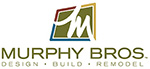 Murphy Bros. Design | Build | Remodel