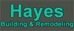 Hayes Building & Remodeling, Inc.