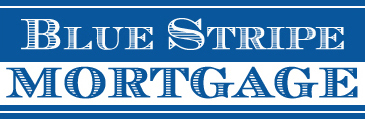 Blue Stripe Mortgage - Serving all your Home Mortgage Needs