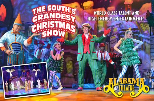 The Alabama Theatre's featured holiday production, The South's Grandest Christmas Show, plays six nights a week during November and December with select matinees.  This Christmas production brings an incredible combination of talent and dazzling special effect for a spectacular musical experience sure to put you in the holiday spirit.  The South's Grandest Christmas Show truly has become a family tradition.