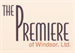The Premiere of Windsor, LTD