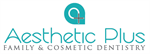 AESTHETIC PLUS FAMILY & COSMETIC DENTISTRY