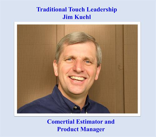 Jim Kuehl, Estimator