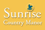 Sunrise Country Manor