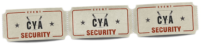Cover Your Assets Event Security (CYA Event Security)