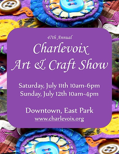 Charlevoix art craft show july 11 12 2015 petoskey for Craft show in michigan