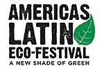 Americas Latino Eco-Festival