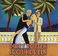 Gallery Image Dirty-Rotten-Scoundrals.jpg