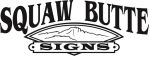 Squaw Butte Signs