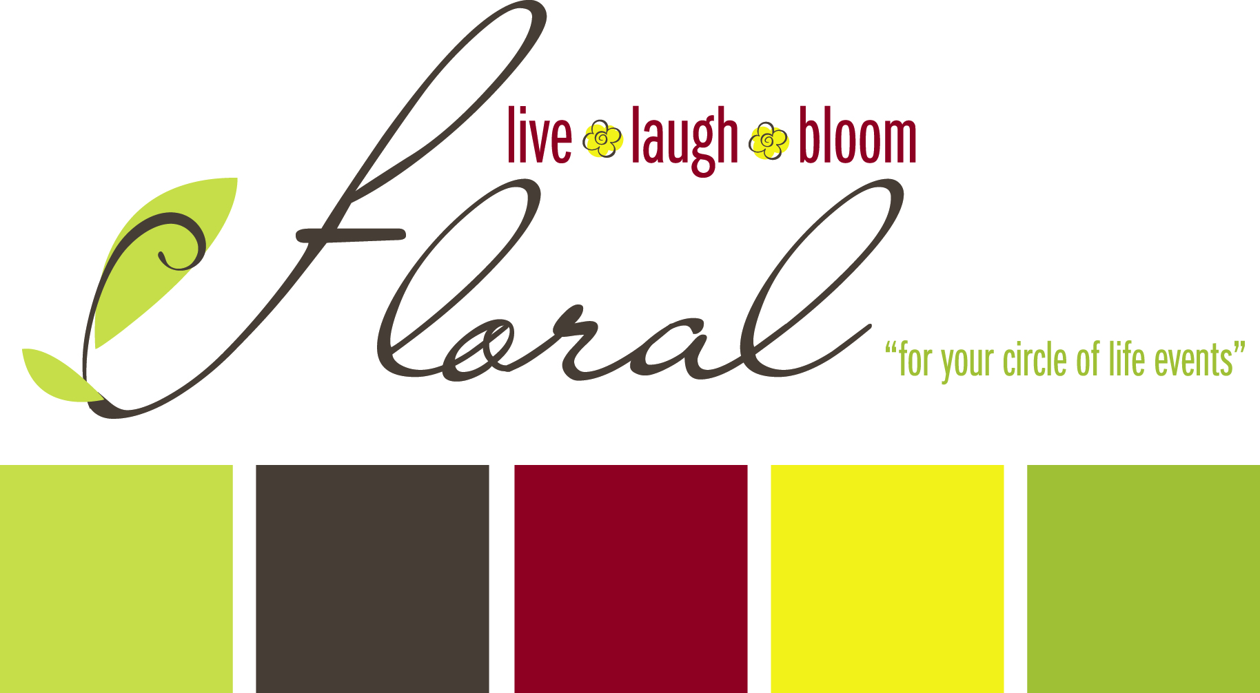 Live, Laugh & Bloom Floral