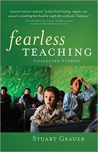 Dr, Stuart Grauer's newest book on Fearless Teaching.