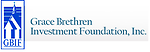 Grace Brethren Investment Foundation, Inc.