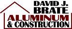 David Brate's Aluminum & Construction