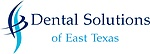 Dental Solutions of East Texas