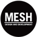 MESH Design & Development