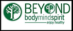 Beyond Body Mind Spirit