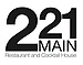 221 Main Restaurant & Cocktail House
