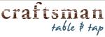 Craftsman Table & Tap