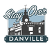 Stay Over Danville
