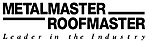Metalmaster Roofmaster, Inc.