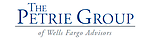 The Petrie Group of Wells Fargo Advisors