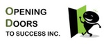OPENING DOORS TO SUCCESS INC