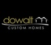 DOWALT CUSTOM HOMES INC